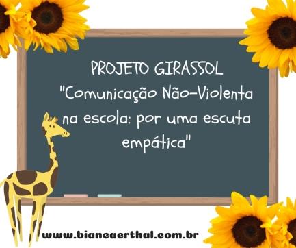 Cópia de Projeto Girassol_Empatia e CNV nas Escolas